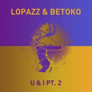 Album U & I, Pt. 2 from Lopazz