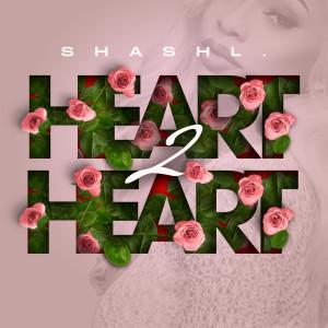 Listen to Heart 2 Heart song with lyrics from Shashl