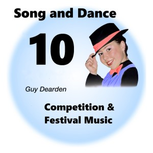 Song and Dance 10 - Competition & Festival Music