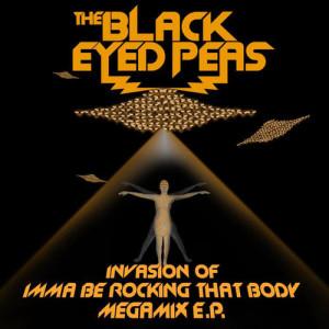 Invasion Of Imma Be Rocking That Body - Megamix E.P.