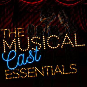The Musical Cast Essentials