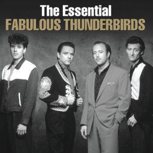 Album The Essential Fabulous Thunderbirds from The Fabulous Thunderbirds