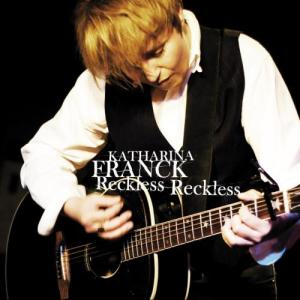 Album Reckless Reckless from Katharina Franck