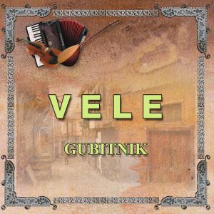 Album Gubitnik from Vele