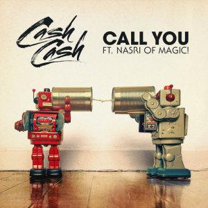 MAGIC!的專輯Call You (feat. Nasri of MAGIC!)
