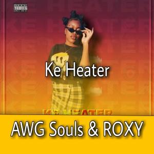 Album Ke Heater (Explicit) from Roxy