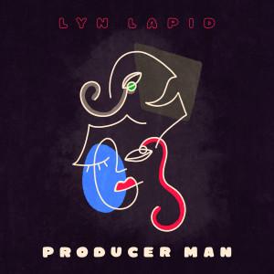 Producer Man dari Lyn Lapid