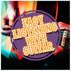 Album Easy Listening with Guitar from Solo Guitar