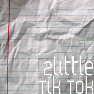 Album Tik Tok from 2little