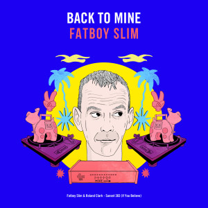 Album Sunset 303 (If You Believe) from Fatboy Slim