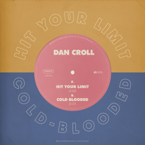 Dan Croll的專輯Hit Your Limit / Coldblooded