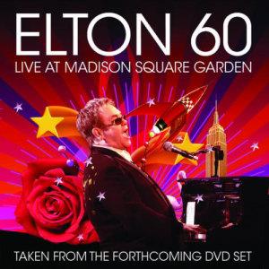 Elton John的專輯Elton 60 - Live At Madison Square Garden