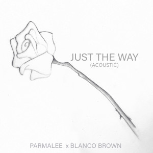 Album Just The Way (Acoustic) from Blanco Brown