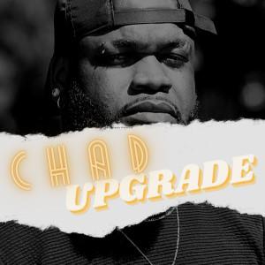 Album Upgrade (Explicit) from Chad