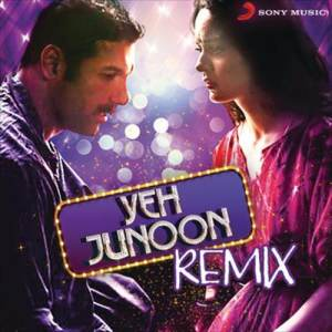 Album Yeh Junoon Remix from Various Artists
