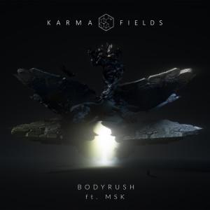 Karma Fields的專輯Body Rush (Explicit)