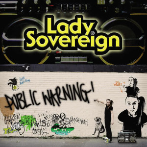 Public Warning 2006 Lady Sovereign