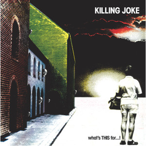 What's This For . . . ! 2005 Killing Joke