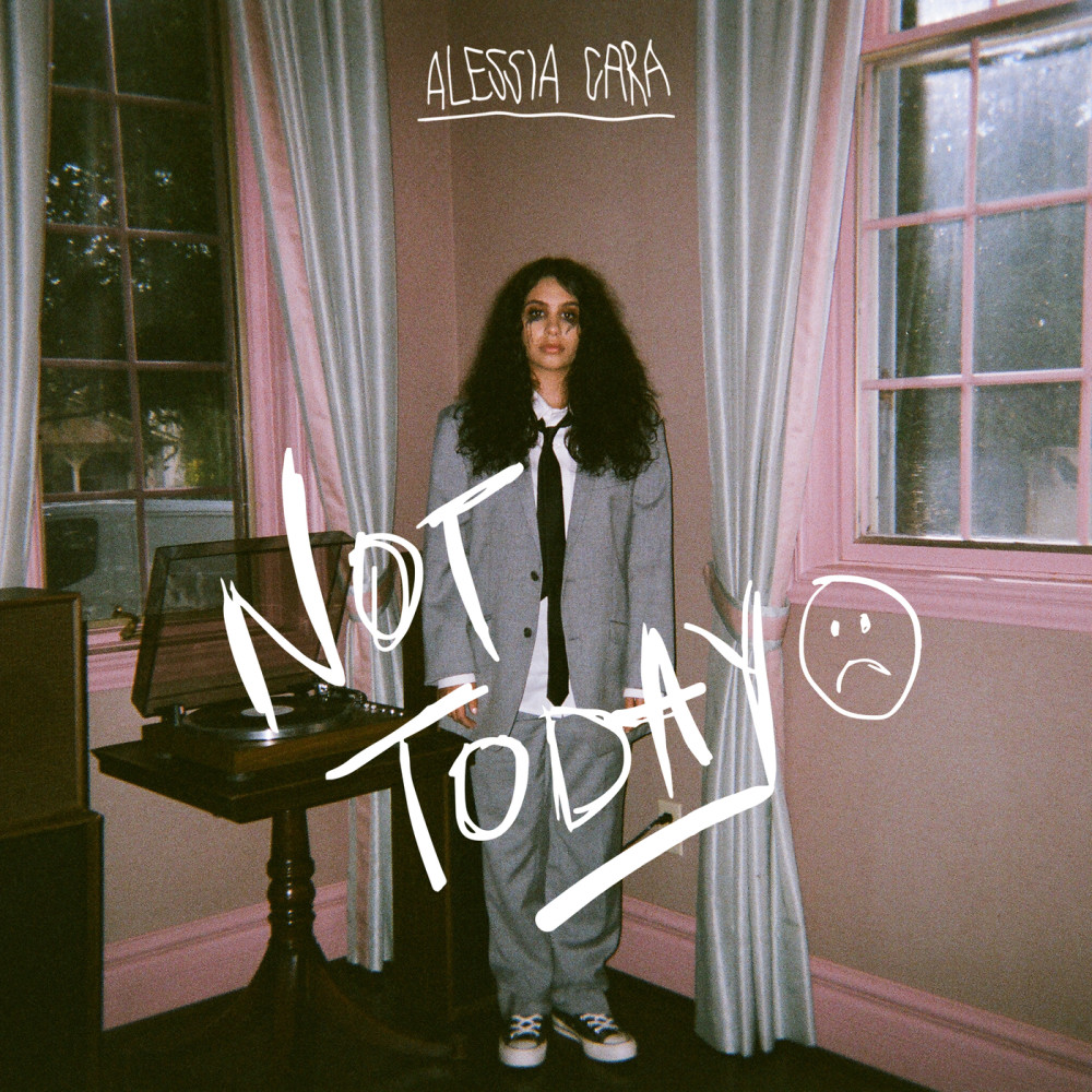 Not Today 2018 Alessia Cara