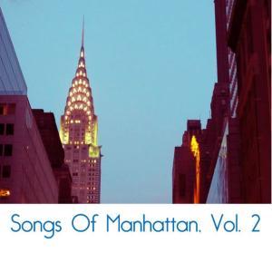 Album Songs of Manhattan, Vol. 2 from 莫顿·古尔德