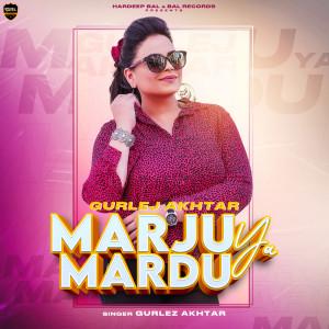 Album Marju Ya Mardu from Gurlej Akhtar