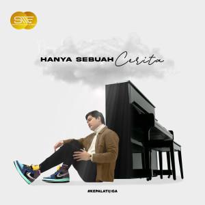 Dengarkan Hanya Sebuah Cerita lagu dari Angga Candra dengan lirik