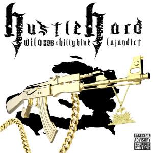 Album Hustle Hard (Explicit) from Billy Blue