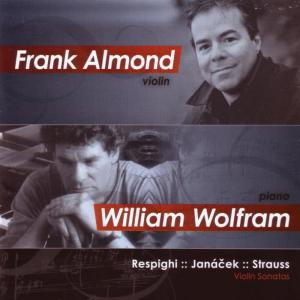 Album Respighi, Janáček, Strauss: Violin Sonatas from William Wolfram