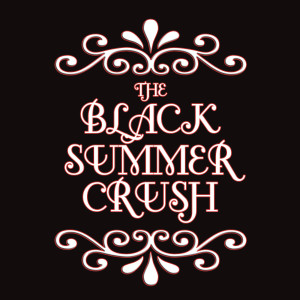 I Want More 2007 Black Summer Crush