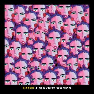 """อัลบัม I'm Every Woman (From """"Black History Always / Music For the Movement Vol. 2"""") ศิลปิน Tinashe"""