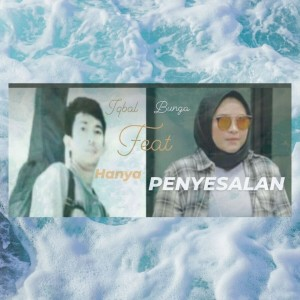 Bunga的專輯Hanya Penyesalan