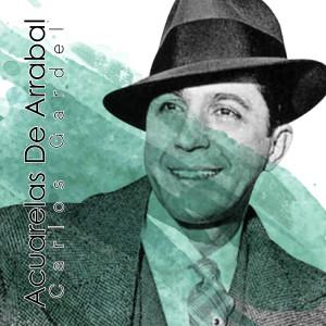 Carlos Gardel的專輯Acuarelas de Arrabal