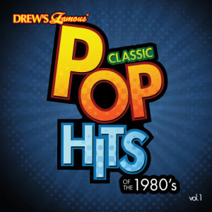 The Hit Crew的專輯Classic Pop Hits: The 1980's, Vol. 1
