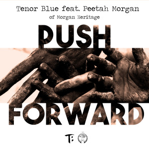 Album Push Forward from Tenor Blue
