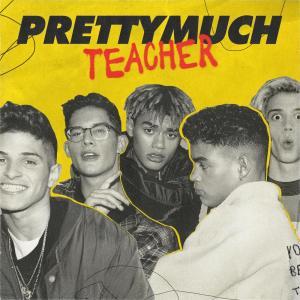 Dengarkan Teacher lagu dari PRETTYMUCH dengan lirik