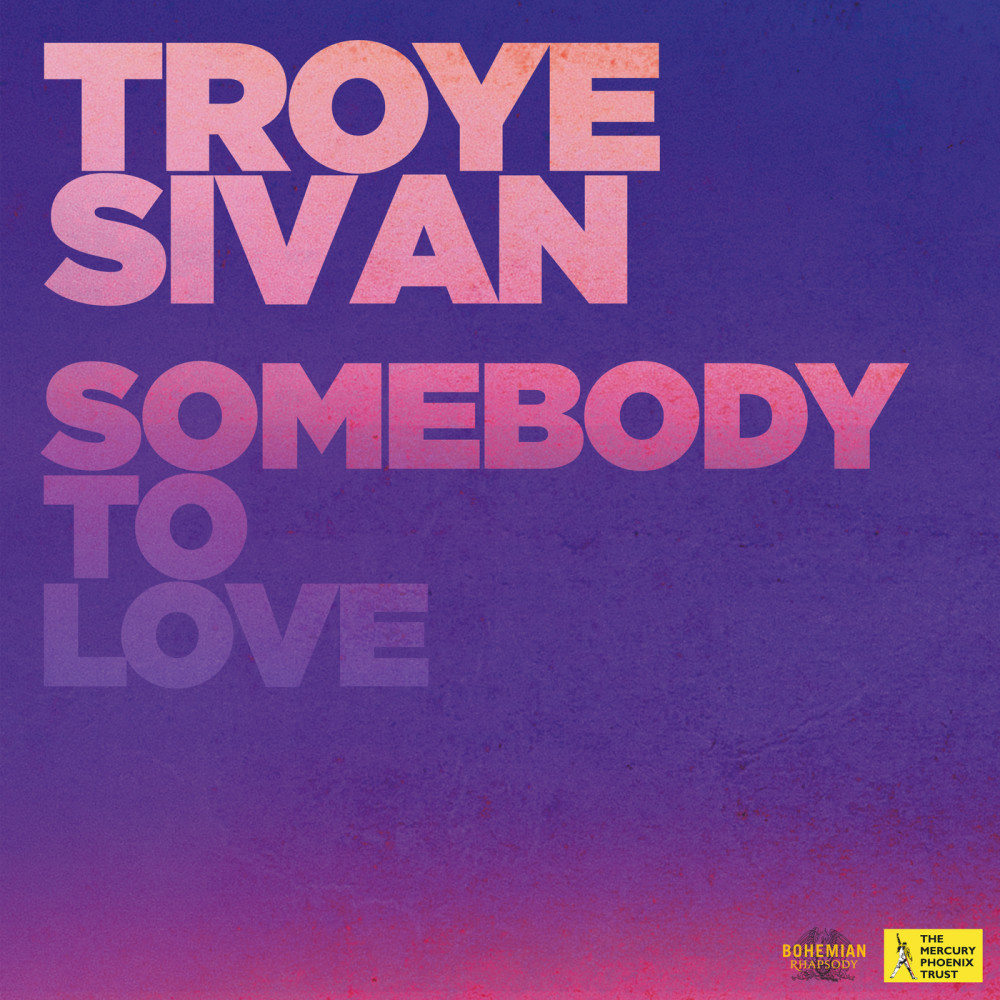 Somebody To Love 2018 Troye Sivan