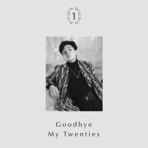 DinDin的專輯Goodbye My Twenties