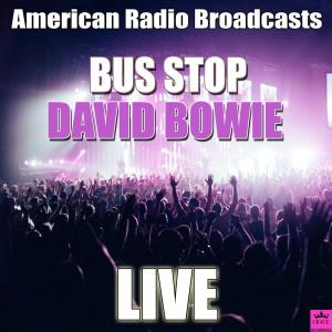 David Bowie的專輯Bus Stop