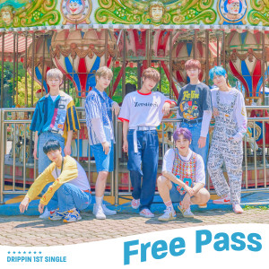 DRIPPIN的專輯DRIPPIN 1st Single Album [Free Pass]