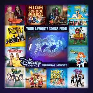 Your Favorite Songs from 100 Disney Channel Original Movies 2016 Various Artists