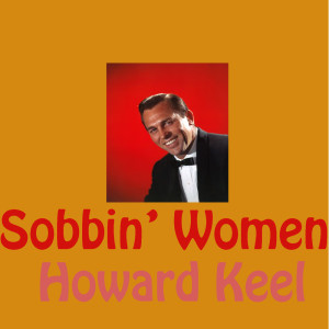 Album Sobbin' Women from Howard Keel