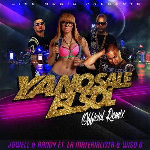 Jowell y Randy的專輯Ya No Sale el Sol (feat. La Materialista & Wiso G)