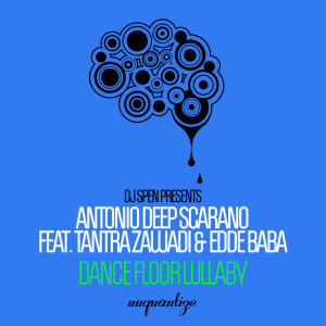 Album Dance Floor Lullaby from Antonio Deep Scarano