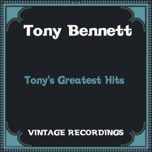 Tony Bennett的專輯Tony's Greatest Hits (Hq Remastered)