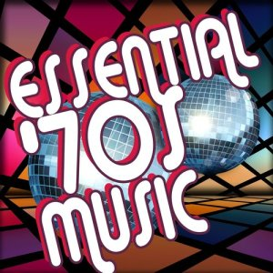 Album Essential 70s Music from 70s Movers & Shakers