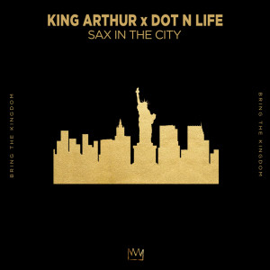 Listen to Sax In The City song with lyrics from King Arthur