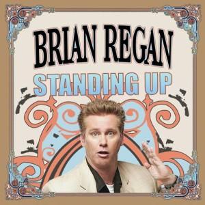 Album Standing Up from Brian Regan