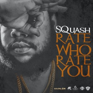 Album Rate Who Rate You (Explicit) from Squash