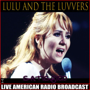 Album Satisfied from Lulu And The Luvvers