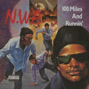 NWA的專輯100 Miles And Runnin'